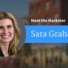 Meet the Marketer - Sara Graham